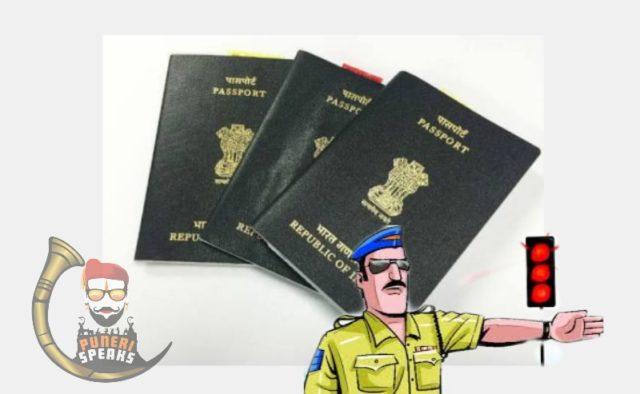वाहतुकीचे नियम तोडताय, मग आपल्याला पासपोर्ट मिळणार नाही, पुणे पोलिसांची नवीन मोहीम